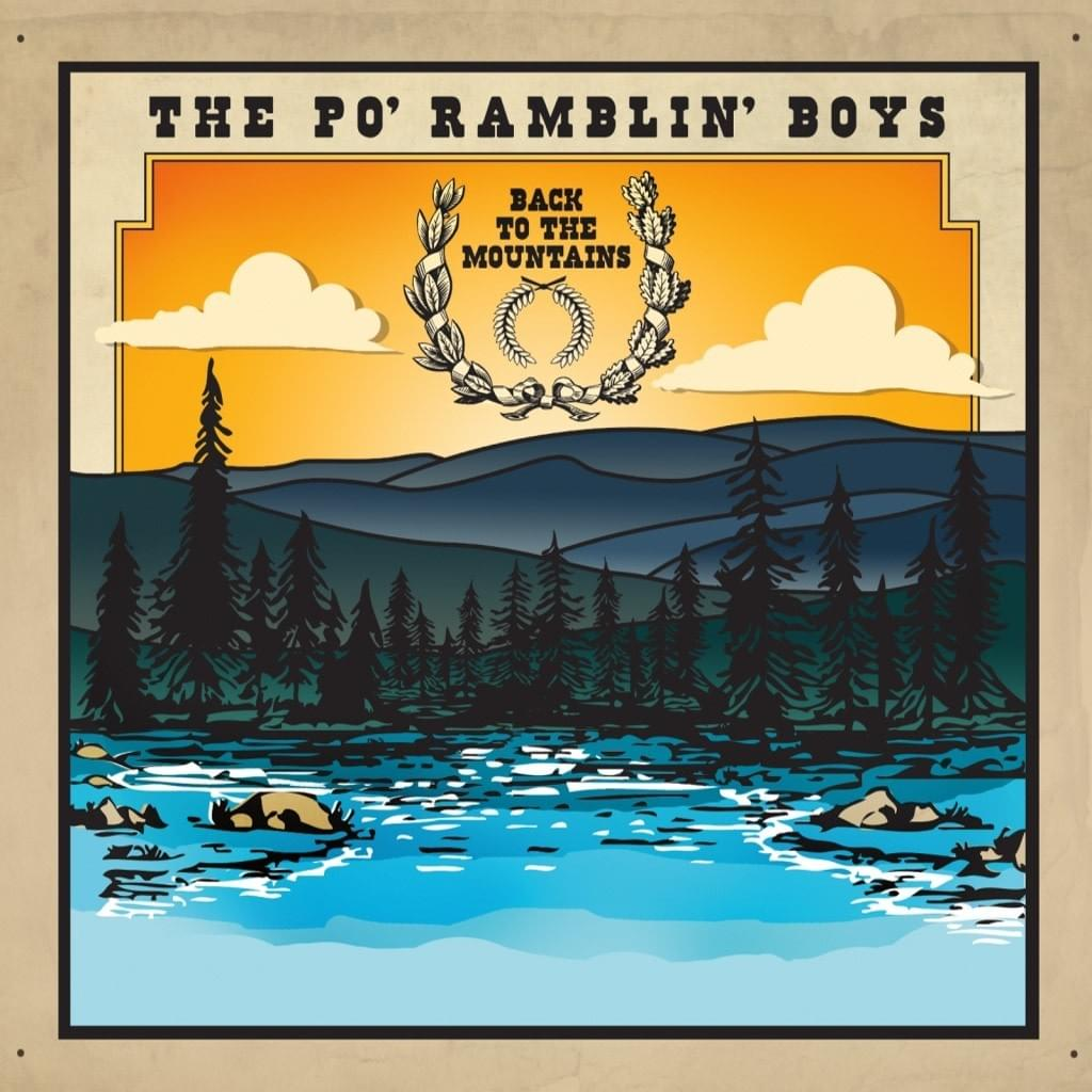 The Po' Ramblin' Boys - Back To The Mountains
