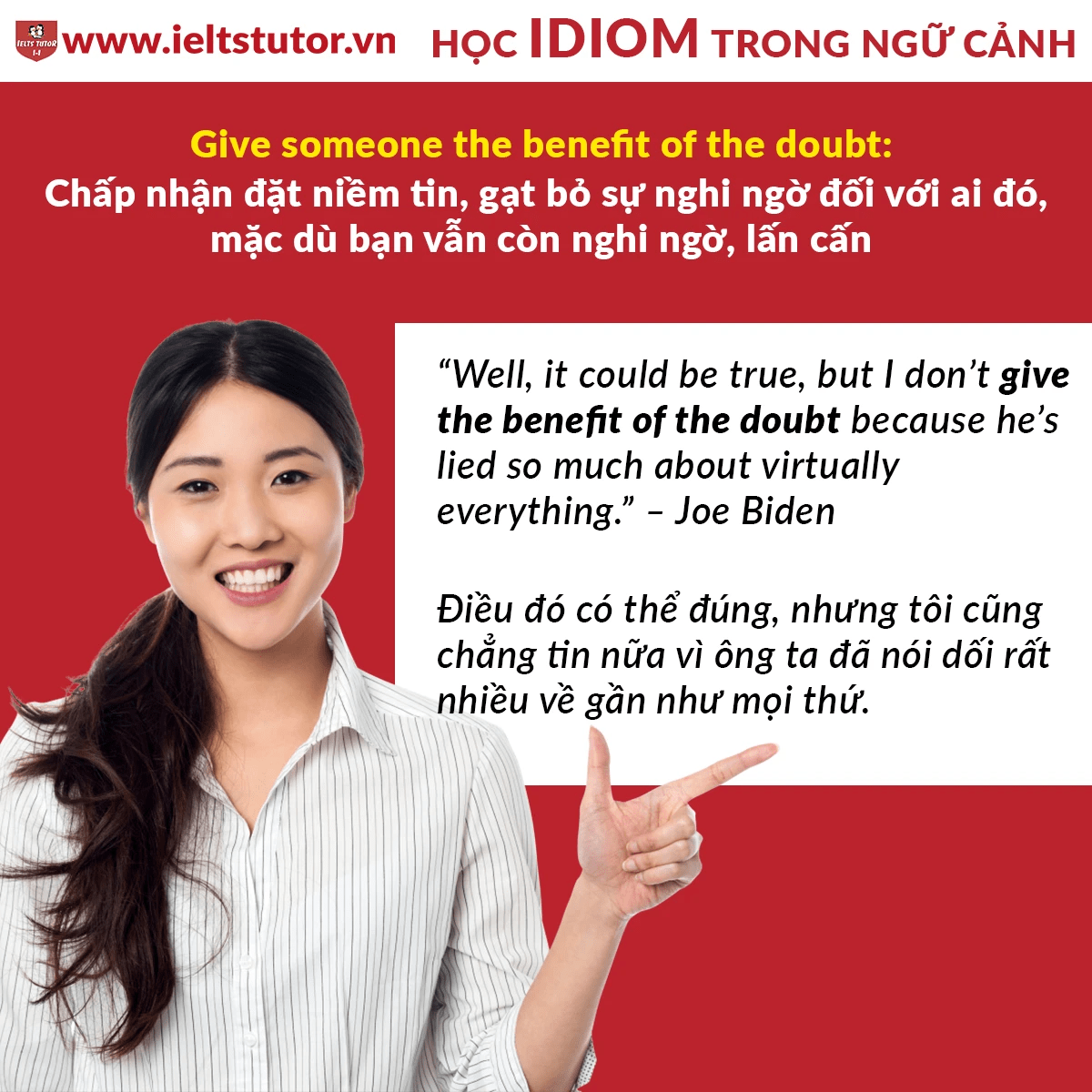 [HỌC IDIOM TRONG NGỮ CẢNH�] Give someone the benefit of the doubt