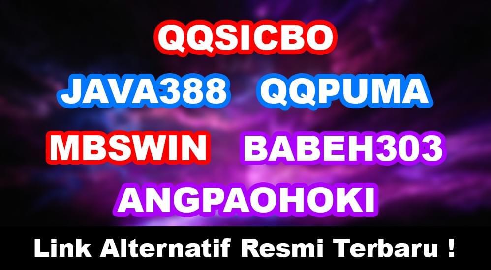 Link Alternatif Angpaohoki Babeh303 Java388 Qqpuma Mbswin Qqsicbo