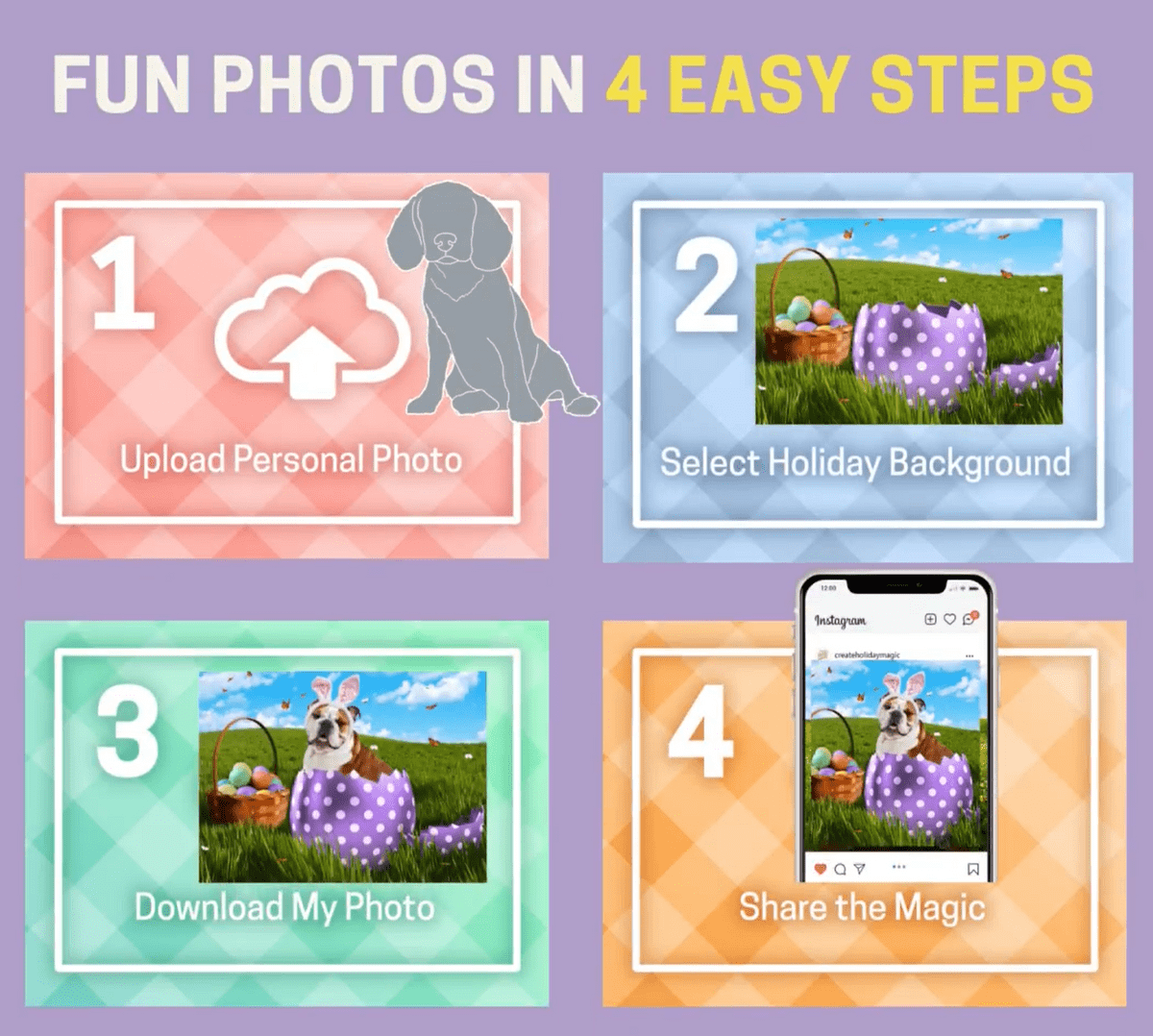 fun photos in 4 easy steps. 1. upload personal photo 2. select holiday background 3. download my photo 4. share the magic.