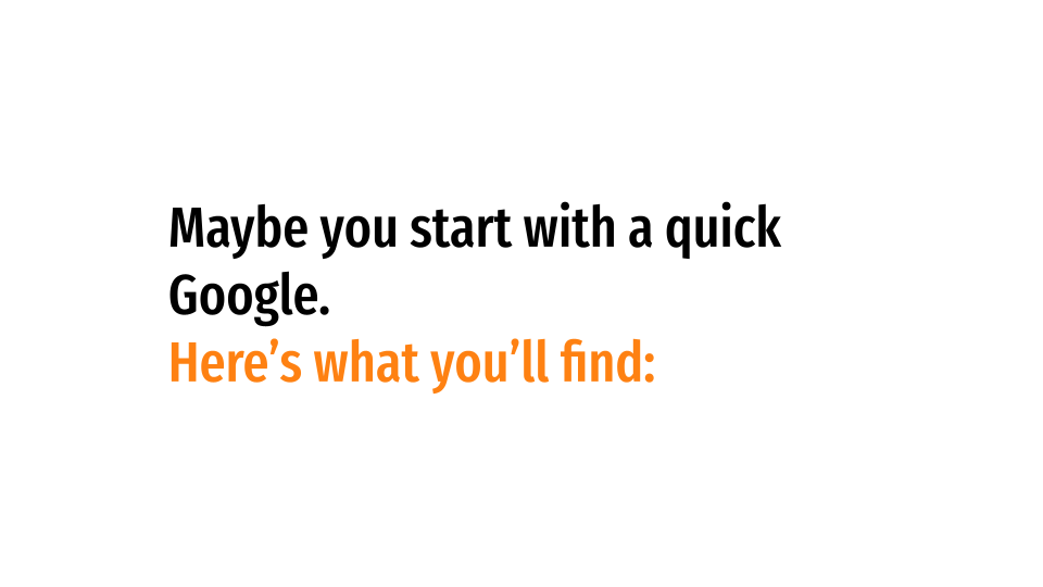 Maybe you start with a quick Google. Here's what you'll find: