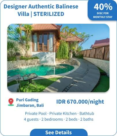 Long Term Villa Rental in Bali - Puri Gading Jimbaran - Designer Authentic Balinese Villa