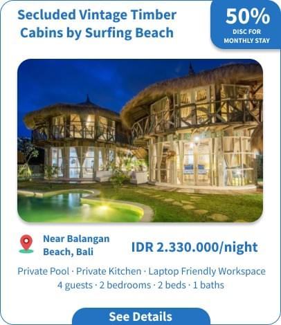 Long Term Villa Rental in Bali - Uluwatu - Secluded Vintage Timber Cabins by Surfing Beach