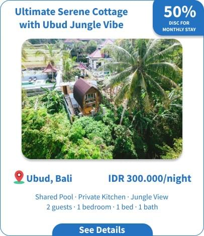 Long Term Villa Rental in Bali - Ubud - Ultimate Serene Cottage with Ubud Jungle Vibe