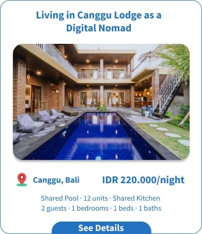 Living in Canggu Lodge as a Digital Nomad by Bukit Vista