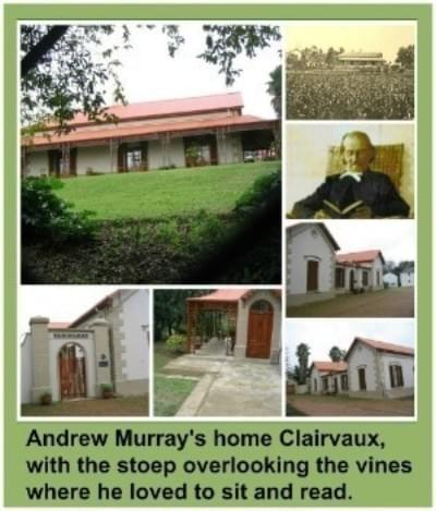 Andrew Murray's home: Clairvaux