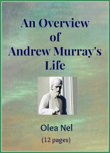 Cover of booklet: An Overview of Andrew Murray's life