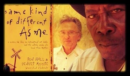 Denver Moore, Ron Hall - Same Kind of Different As Me.