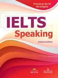 Practical IELTS Strategies IELTS Speaking