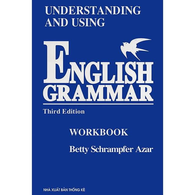 Understanding and Using English Grammar – Betty Schramfer Azar
