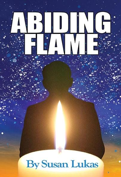 Abiding Flame, channeled novel by Susan Lukas