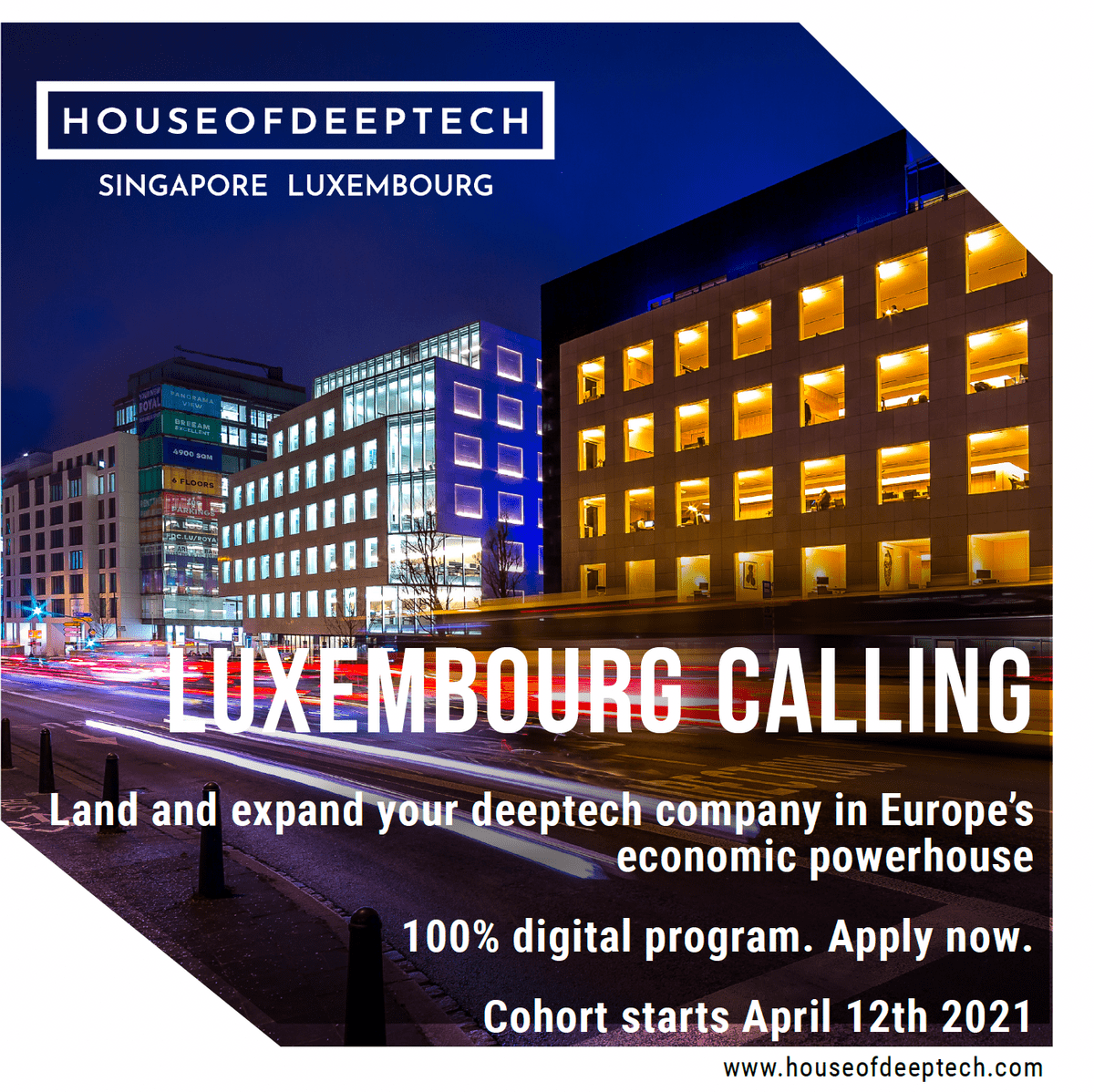HOUSE OF DEEPTECH - LUXEMBOURG CALLING PROGRAM