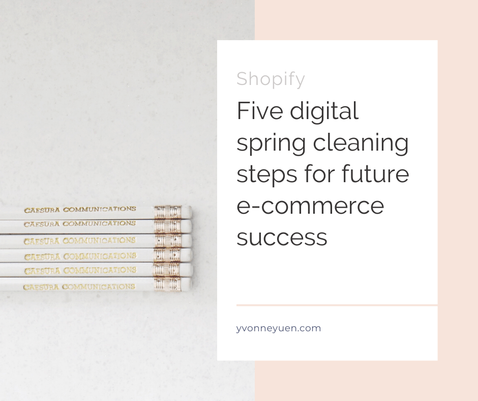 Shopify Spring Cleaning Tips