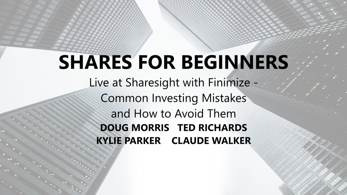 Shares for Beginners Live at Sharesight with Finimize