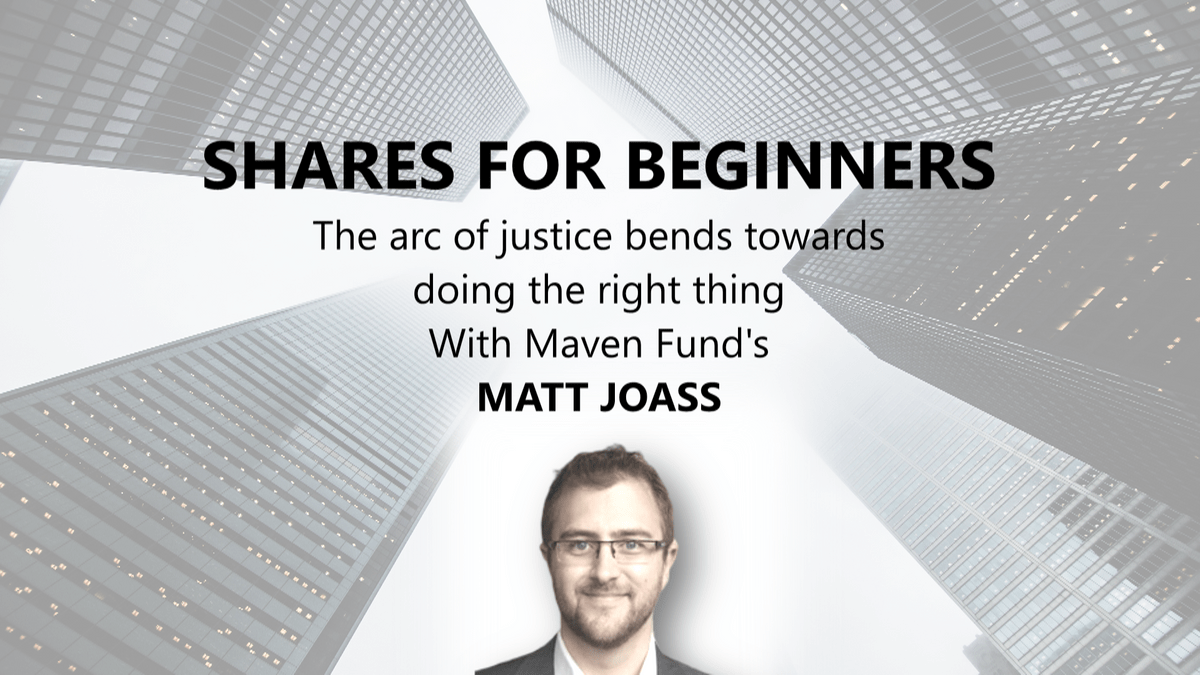 Matt Joass - Maven Funds Management