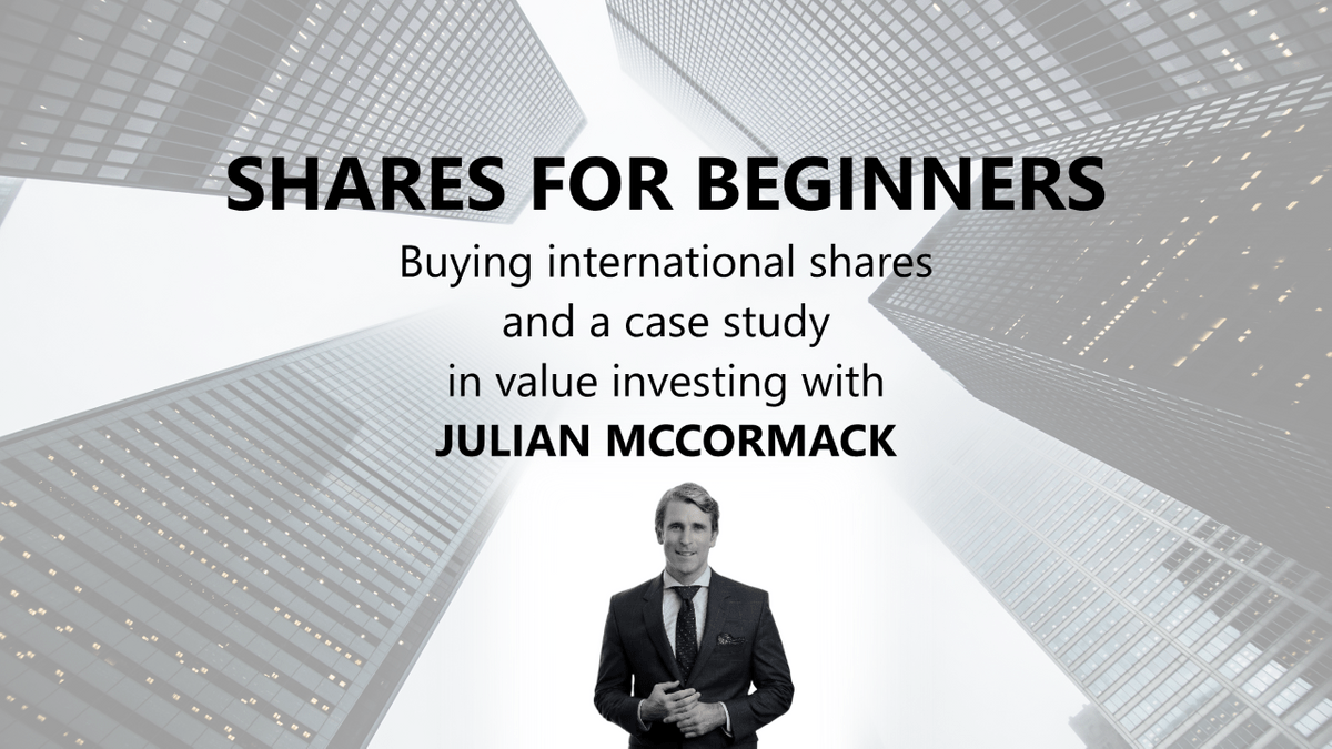 Julian McCormack on Shares for Beginners