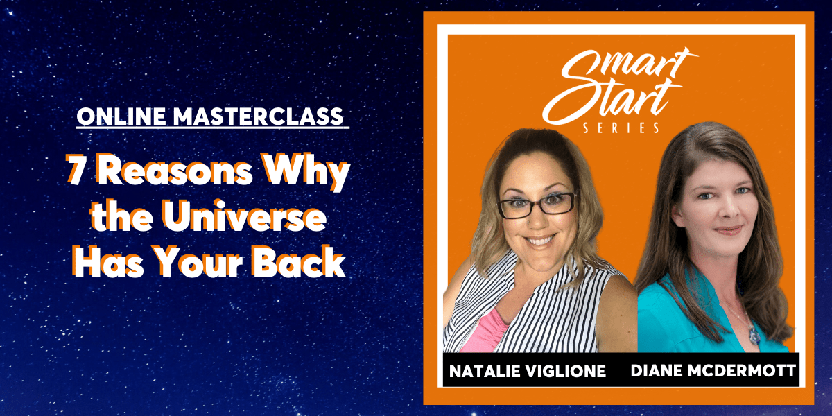 natalie-viglione-smart-start-series-7-reasons-why-the-universe-has-your-back