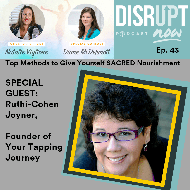 natalie-viglione-life-coach-business-coach-grow-and-scale-your-business-podcast-disrupt-now-podcast-disrupt-now-progam-disrupt