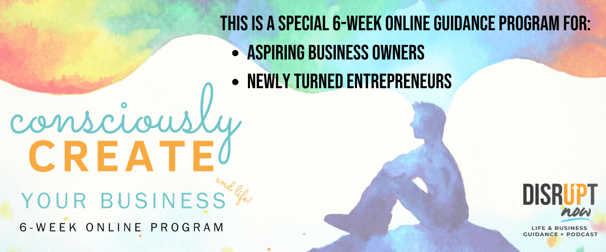 disrupt-now-programs-life-and-business-guidance-natalie-viglione-consciously-create-your-life-and-business