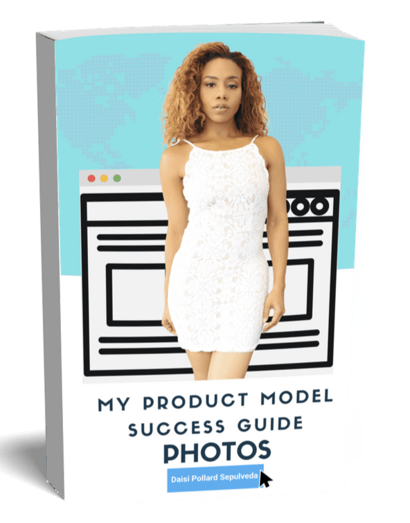 My Product Model Success Guide:PHOTOS by Daisi Pollard Sepulveda