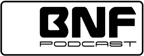 #BNF Podcast