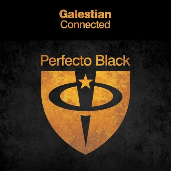 Galestian - Connected [Perfecto Black]