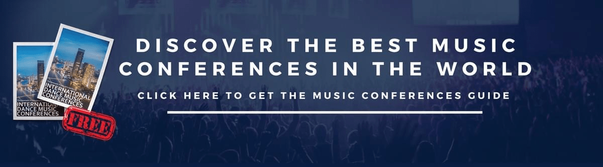 FREE DOWNLOAD: Discover the best electronic music conferences around the world.