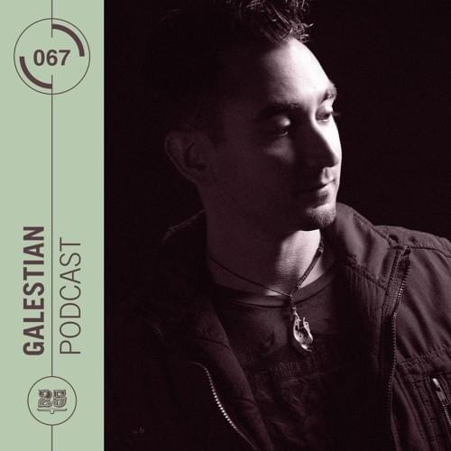 Bar 25 Music - Podcast #067 - Galestian