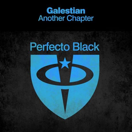 Galestian - Another Chapter [Perfecto Black]