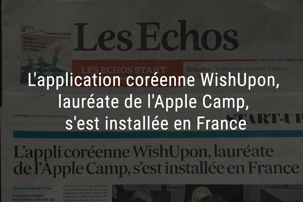 wishupon, station f, wishlist, wish list, korean startup, coree, les echos