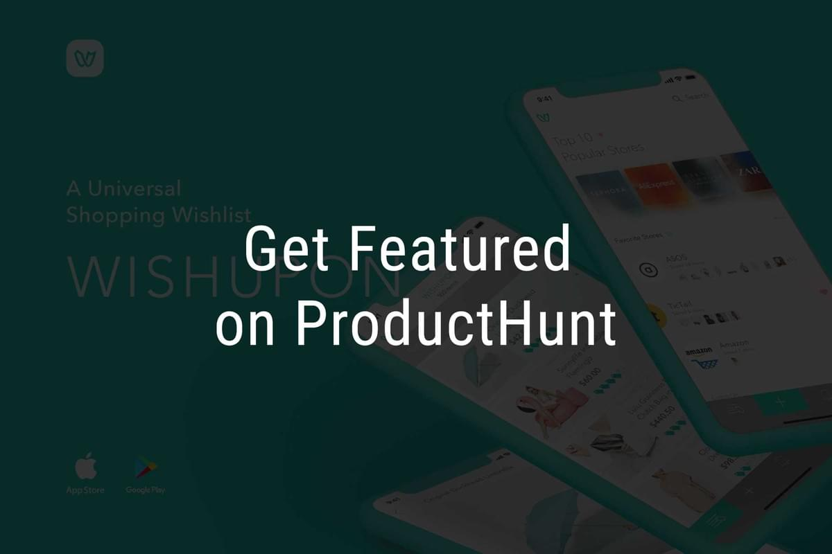 product hunt, featured, wishupon, founders program, station f, wishlist, wish list, shopping list, shopping startup, station f, 스테이션 F, 위시어폰, 위시리스트, 쇼핑리스트