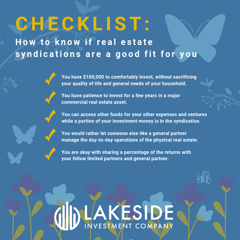 Lakeside Investment Company, How to know if real estate syndications are a good fit for you