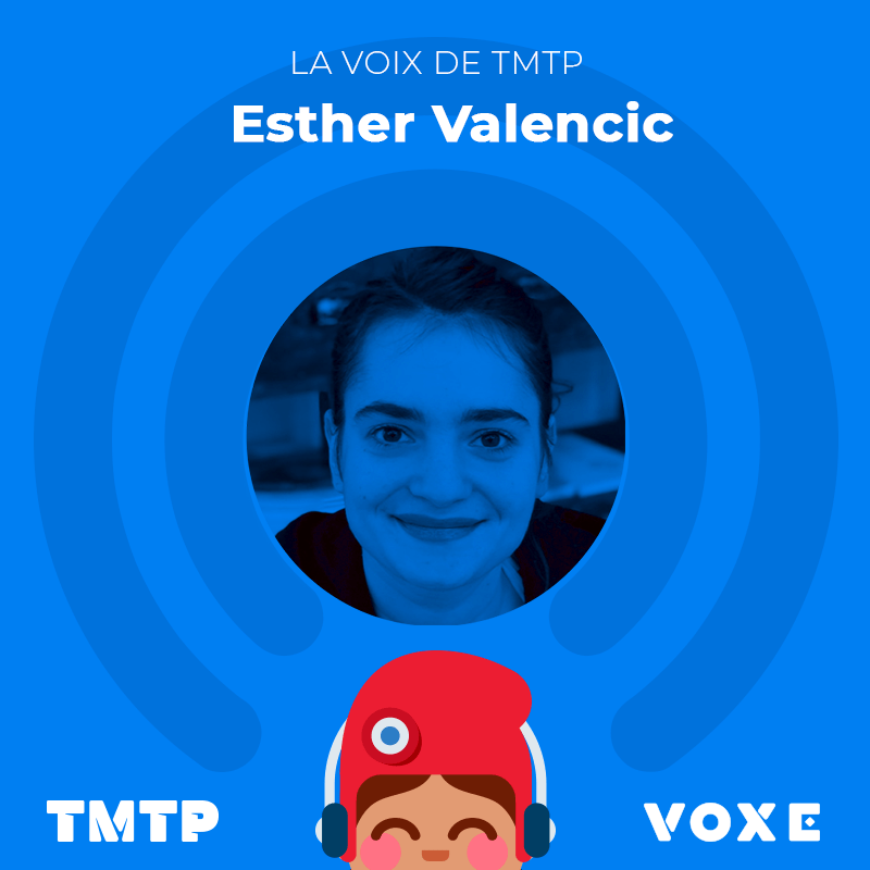 Esther Valencic, réalisatrice du podcast