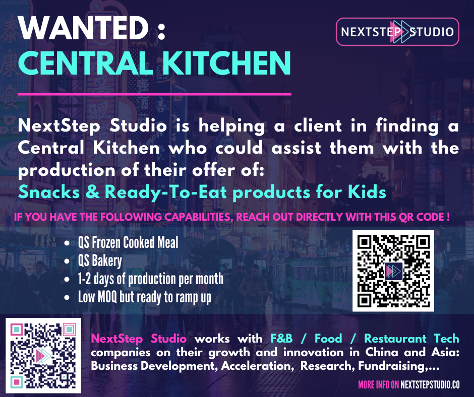 NextStep F&B Studio is looking for a Central Kitchen in Shanghai, China to produce Kids Snack products.
