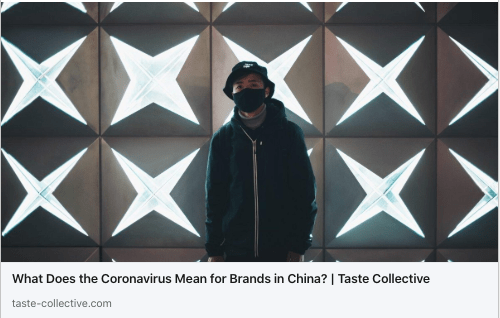 "Greg Prudhommeaux from NextStep Studio shares his expertise on ""What Does the Coronavirus Mean for Brands in China?"" by Taste Collective"