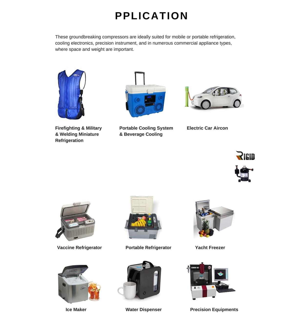 Compact refrigeration unit's applications