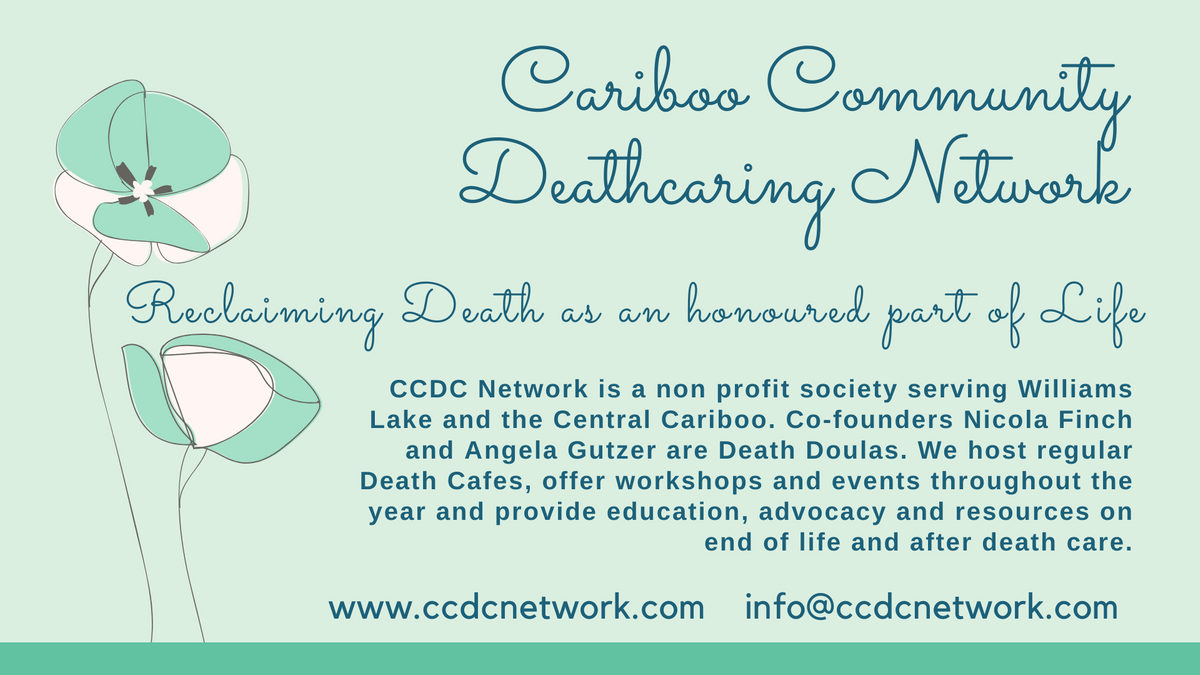 Cariboo Community Deathcaring Network  Death and Dying Resources