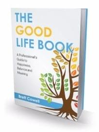 Brett Cowell - The Good Life Book on Amazon.com