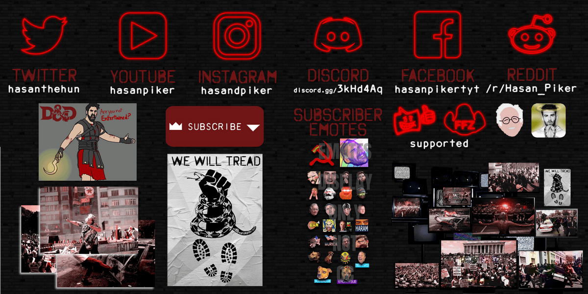 Preview image of Hasan Piker's Twitch.TV profile graphics package. Social media logos appear in red neon. Various images of civil distruption are shown. A collection of Twitch emotes are in the center of the image.