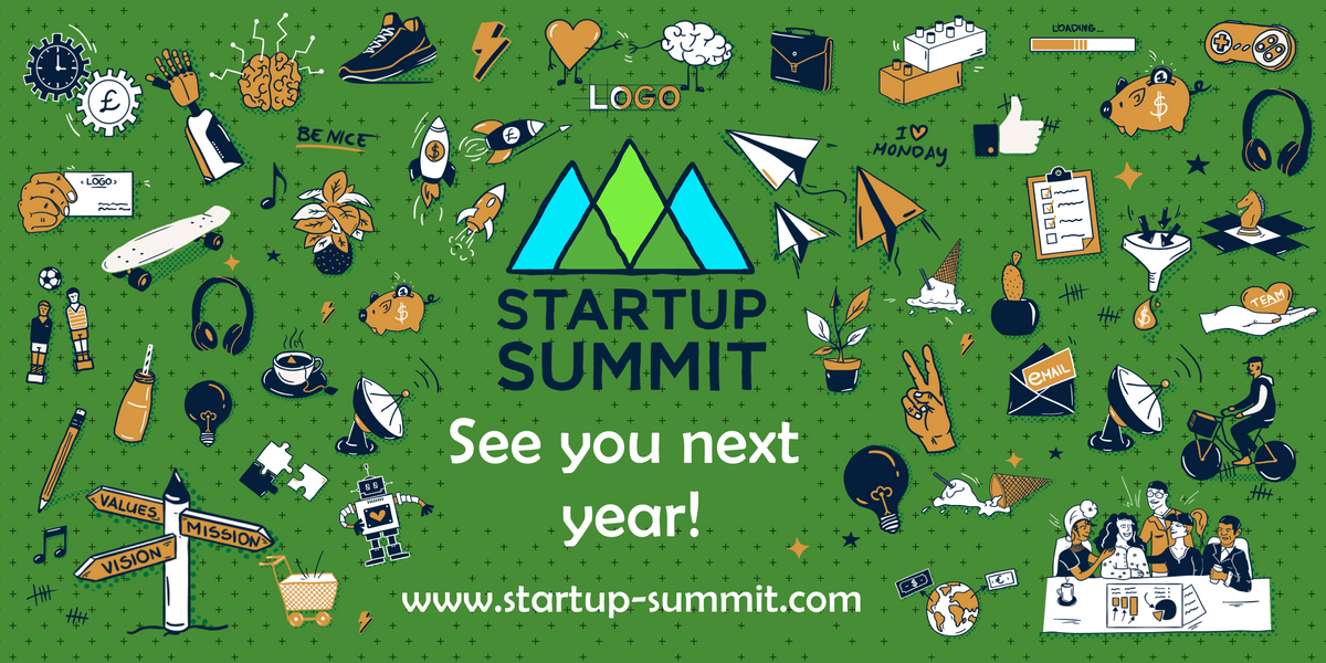 Startup Summit: see you next year! www.startup-summit.com