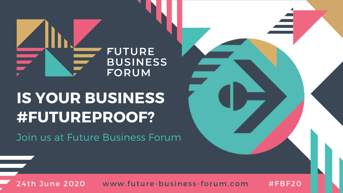 Is your business #futureproof? Join us at Future Business Forum