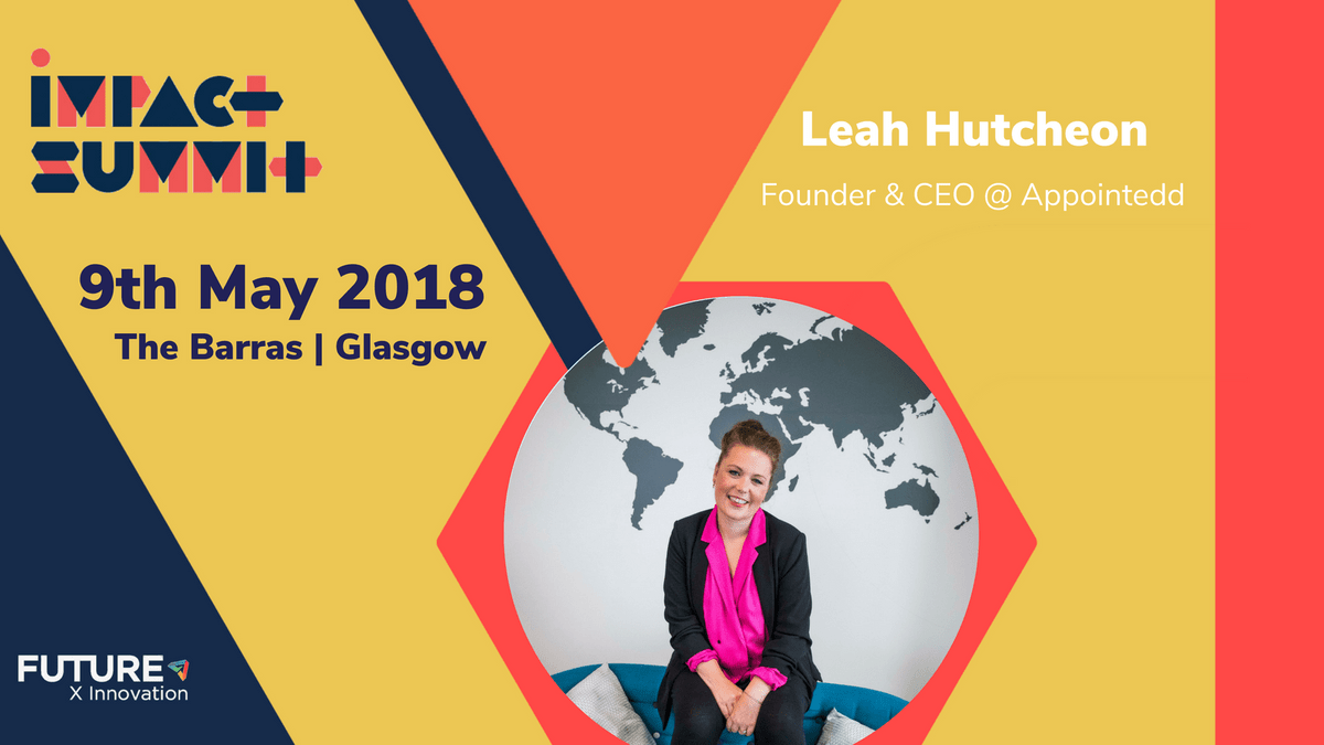 Leah Hutcheon - Appointedd - Impact Summit 2018