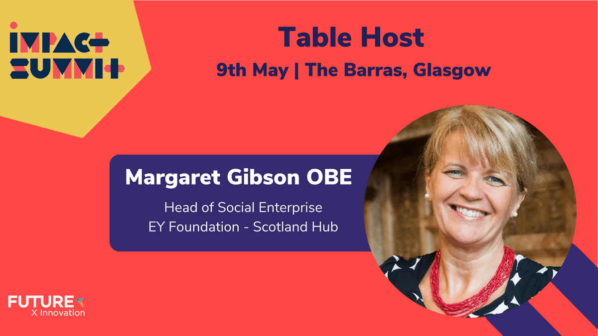Margaret Gibson OBE, EYFoundation | Impact Summit by FutureX