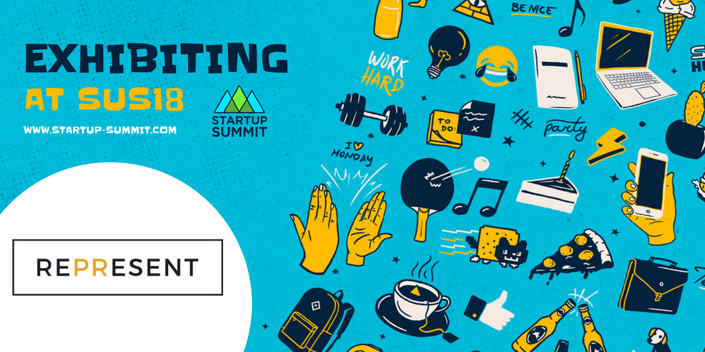 REPRESENT is exhibiting at SUS18 - Startup Summit - www.startup-summit.com