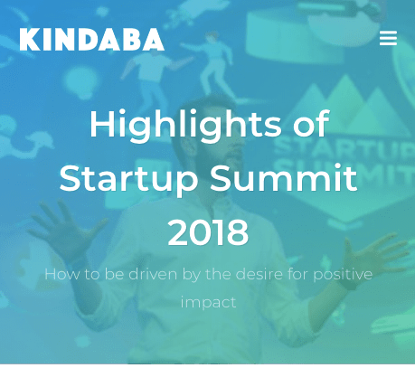 Kindaba - Highlights of Startup Summit 2018 - How to be driven by the desire for positive impact