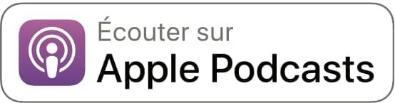 Écouter le podcast sur Apple Podcasts