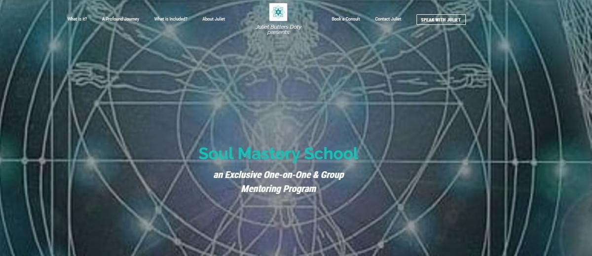 Soul Mastery School, Juliet Butters Doty, spiritual mastery and personal growth