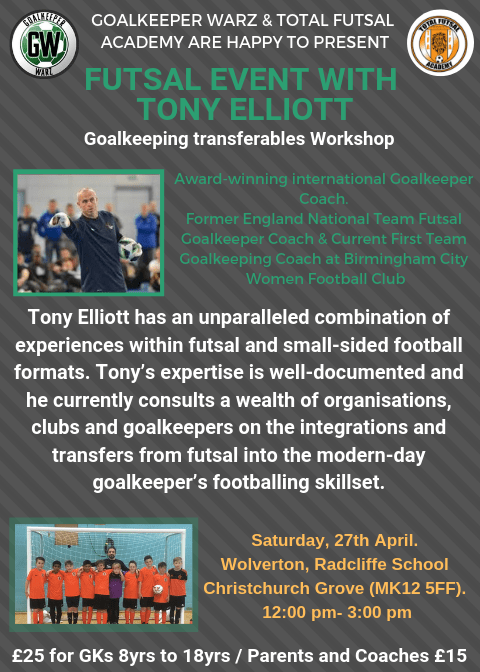 Futsal Event With Tony Elliott - Goalkeeping Transferables Workshop
