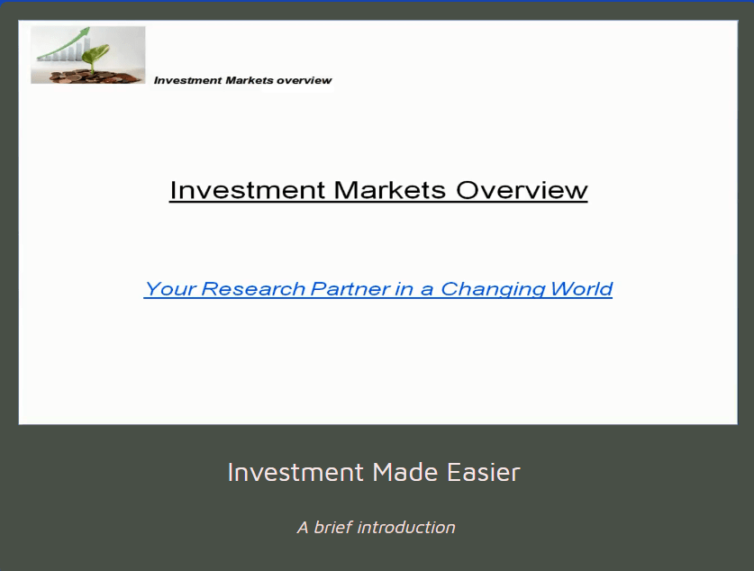 A Guide to the Investment Markets Overview