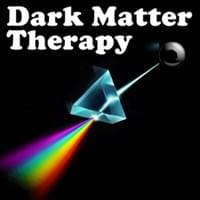 Dark Matter Therapy Possibility Management